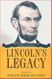 Lincoln's Legacy : Ethics and Politics, , 0252032233