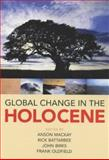 Global Change in the Holocene 9780340762233