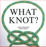 What Knot, Geoffrey Budworth and Richard Hopkins, 0785822232