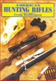 American Hunting Rifles, Craig Boddington, 1571572236