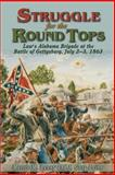 Struggle for the Round Tops, Morris M. Penny and Gary J. Laine, 1572492236