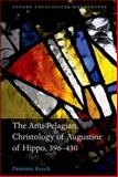 The Anti-Pelagian Christology of Augustine of Hippo, 396-430, Keech, Dominic, 0199662231