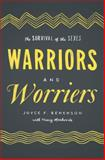 Warriors and Worriers, Joyce F. Benenson and Henry Markovits, 0199972230