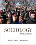 Sociology : The Essentials, Andersen, Margaret L. and Taylor, Howard F., 0495812234