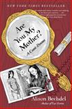 Are You My Mother?, Alison Bechdel, 0544002237