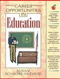 Career Opportunities in Education 9780816042234