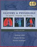Anatomy and Physiology for Speech, Language, and Hearing, J. Anthony Seikel, Douglas W. King, David G. Drumright, 1428312234