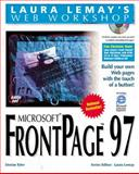 Laura Lemay's Web Workshop : Microsoft FrontPage 97, Lemay, Laura and Tyler, Denise, 1575212234
