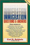 Immigration Questions and Answers, Carl R. Baldwin, 158115223X