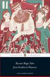 Russian Magic Tales from Pushkin to Platonov, , 0141442239
