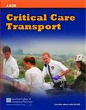 Critical Care Transport 1st Edition