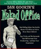 Dan Gookin's Naked Office, Dan Gookin, 0782142230