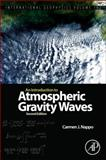 An Introduction to Atmospheric Gravity Waves, Nappo, Carmen J., 0123852234