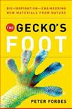 The Gecko's Foot, Peter Forbes, 0393062236