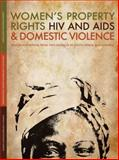 Women's Property Rights, HIV and AIDS and Domestic Violence : Research Findings from Two Districts in South Africa and Uganda, , 0796922233