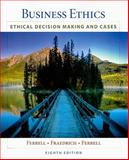 Business Ethics : Ethical Decision Making and Cases, Ferrell, O. C. and Fraedrich, John, 1439042233