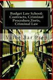 Budget Law School: Contracts, Criminal Procedure,Torts, Criminal Law, Value Bar Prep and Studyprivately for the bar, 1479262234