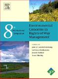 Environment Concerns in Rights-of-Way Management : 8th International Symposium, , 0444532234