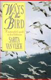 Ways of the Bird, Sarita Van Vleck, 155821223X