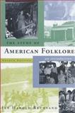 The Study of American Folklore : An Introduction, Brunvand, Jan Harold, 0393972232