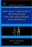 New High Throughput Technologies for DNA Sequencing and Genomics, , 0444522239
