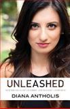 Unleashed, Diana Antholis, 061589223X