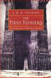 The Two Towers, J. R. R. Tolkien, 0618002235