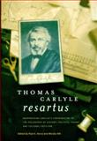 Thomas Carlyle Resartus : Reappraising Carlyle's Contribution to the Philosophy of History, Political Theory, and Cultural Criticism, Kerry, Paul E. and Hill, Marylu, 0838642233