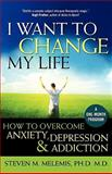 I Want to Change My Life, Steven M. Melemis, 1897572239