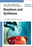 Reactions and Syntheses : In the Organic Chemistry Laboratory, Tietze, Lutz F. and Eicher, Theophil, 3527312234