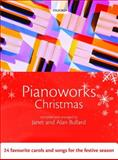 Pianoworks Christmas : 24 Favourite Carols and Songs for the Festive Season, Bullard, Alan and Bullard, Janet, 0193362236