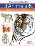 Drawing and Painting Animals, Trudy Friend, 0715322230