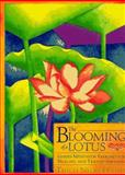 The Blooming of a Lotus : Guided Meditation Exercises for Healing and Transformation, Hanh, Thich Nhat, 0807012238
