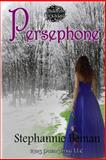 Persephone, Stephannie Beman, 1470082233
