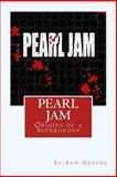 Pearl Jam, Jo-Ann Greene, 1470152231