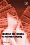 The Scale and Impacts of Money Laundering, Unger, 1847202233