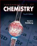 Fundamentals of Chemistry, David E. Goldberg, 0072472243