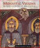 Monastic Visions : Wall Paintings in the Monastery of St. Antony at the Red Sea, , 0300092245
