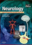 Neurology : An Illustrated Colour Text, Fuller, Geraint and Manford, Mark, 0702032247