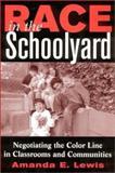 Race in the Schoolyard 9780813532240
