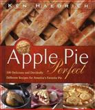 Apple Pie Perfect, Ken Haedrich, 1558322248