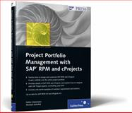 Project Portfolio Management with SAP RPM and CProjects : SAP PRESS Essentials 49, Glatzmaier, Stefan and Sokollek, Michael, 1592292240