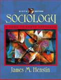 Sociology : A Down-to-earth Approach, Henslin, James M., 0205352243