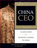 China CEO : A Case Guide for Business Leaders in China, Fernandez, Juan Antonio and Shengjun, Liu, 0470822244