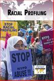 Racial Profiling, , 0737772247