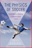 The Physics of Soccer, Deji Badiru, 1440192243