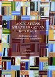 Associations and Other Groups in Science : An Historical and Contemporary Perspective, Delicado, Ana, 1443852244