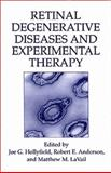 Retinal Degenerative Diseases and Experimental Therapy, , 1475772246