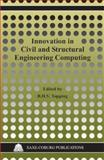 Innovation in Civil and Structural Engineering Computing, Topping, B. H. V., 1874672245