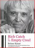 Rich Catch in the Empty Creel, Reiner Kunze, 1933382244